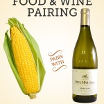Corn is in Season! Pair it with Marsanne