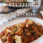 Signature Sausage Stuffing Recipe and a Thanksgiving Wine Pairing