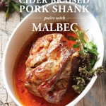 Cider Braised Pork Shank Pairs with Malbec Wine