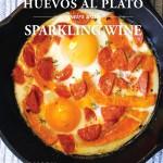 Sparkling Wine Pairing: Huevos Al Plato