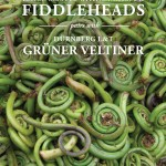 Fiddleheads: The Most Highly Sought-After Spring Vegetable