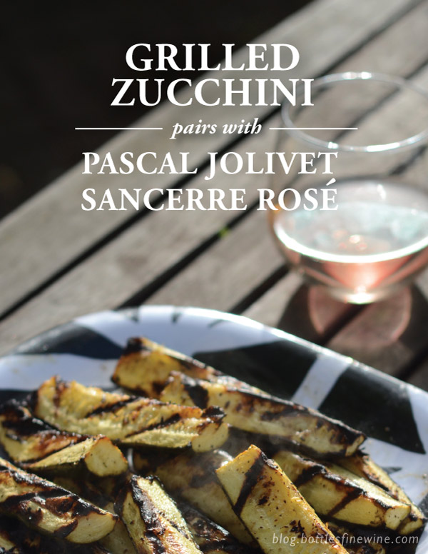 grilled zucchini recipe and wine pairing