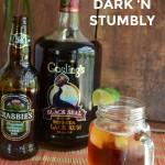Dark 'n' Stormy too WEAK? Make a Dark 'n Stumbly!