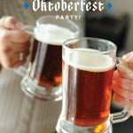 How to throw an Oktoberfest party!