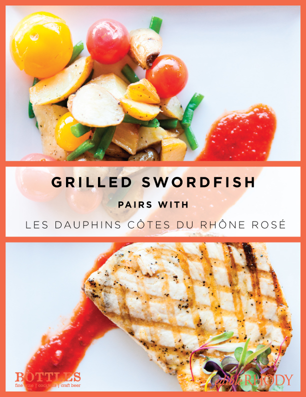 Grilled Swordfish and Rosé Wine Pairing